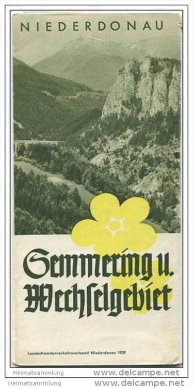 Semmering und Wechselgebiet Niederdonau 1939 - 12 Seiten mit 11 Abbildungen - beiliegend Unterkunftsverzeichnis