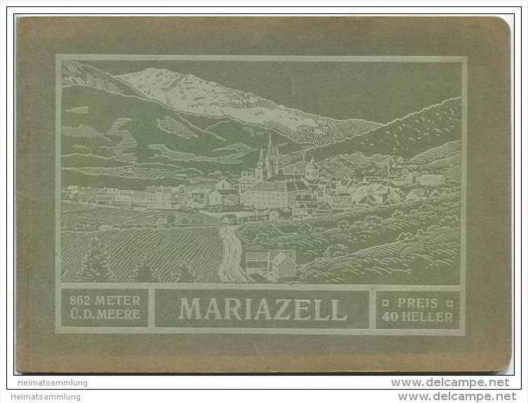 Mariazell 1913 - Herausgegeben von der Sektion für Fremden-Verkehr der Markt-Gemeinde Mariazell - 48 Seiten