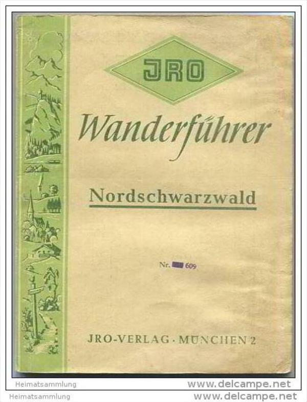 JRO-Wanderführer - Nordschwarzwald 1. Auflage 50er Jahre - 94 Seiten mit grosser 5farbiger Wanderkarte