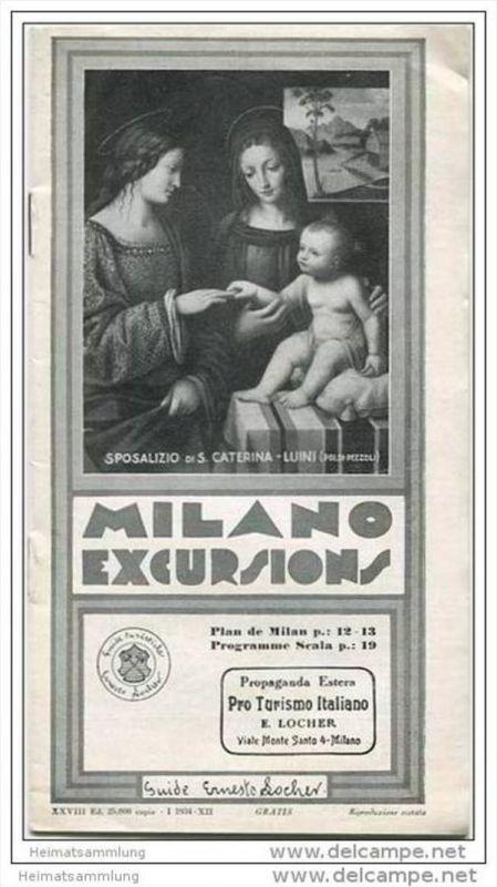 Milano Excursions - 24 Seiten mit 14 Abbildungen 1934 - Stadtplan