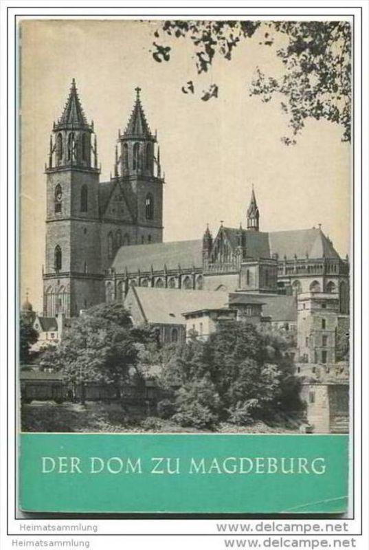 Magdeburg - Der Dom - 64 Seiten mit 33 Abbildungen - Herausgeber Fritz Löffler 1961
