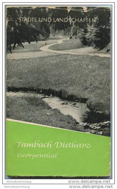 Tambach-Dietharz 1960 - Städte und Landschaften Heft 2 - 72 Seiten mit Zeichnungen und Fotos