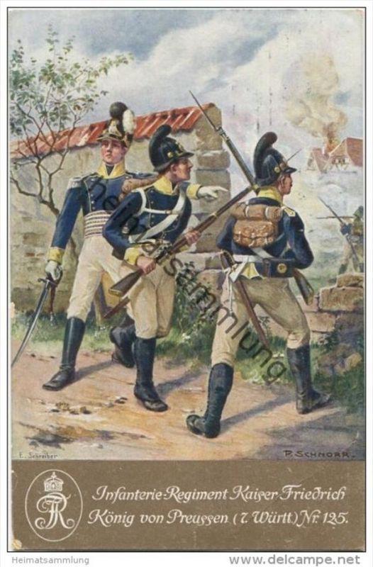 Infanterie-Regiment Kaiser Friedrich König von Preussen (7. Württembergisches) Nr. 125 - signiert P. Schnorr -