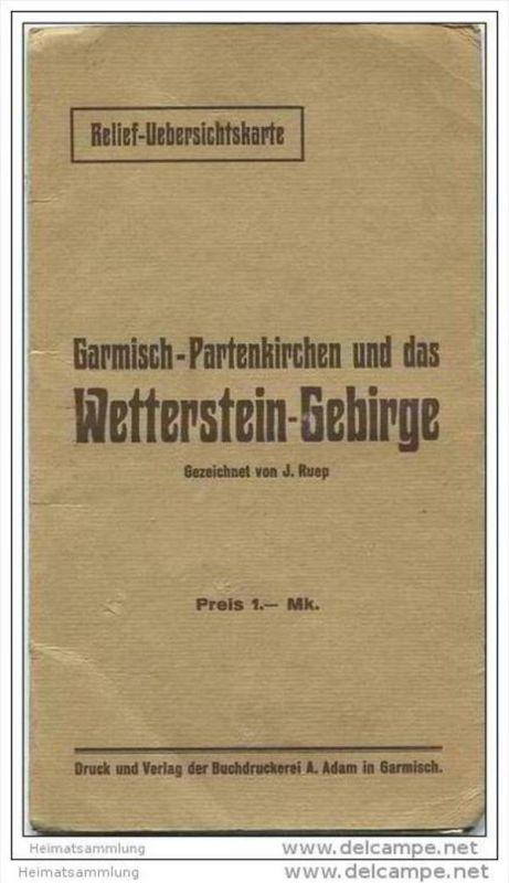 Garmisch-Partenkirchen und das Wetterstein-Gebirge - Relief-Übersichtskarte - Gezeichnet von J. Ruep