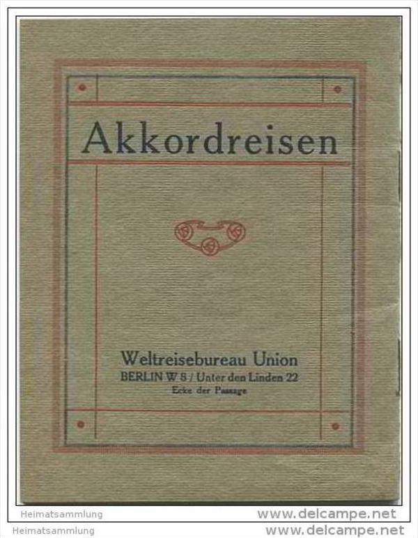 Berlin ca.1910 - Akkordreisen - Weltreisebureau Union Unter den Linden 22 - 24 Seiten mit 6 Abbildungen