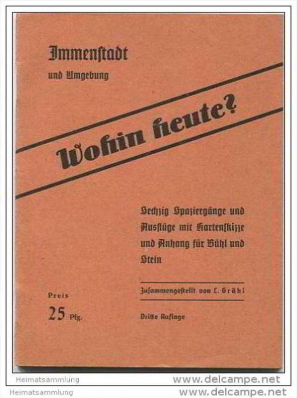 Immenstadt 30er Jahre - Führer durch Immenstadt und Umgebung mit Anhang für Bühl und Stein