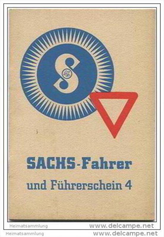 Sachs-Fahrer und Führerschein 1938 - Prüfungsfragen und Antworten zur Erlangung des Führerscheines 4. - Fichtel & Sa