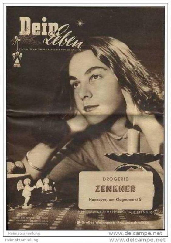 Dein Leben - Monatszeitschrift Werbegut-Verlag Pullach - Drogerie Zenkner Hannover am Klagesmarkt 8 - 1953 - A4