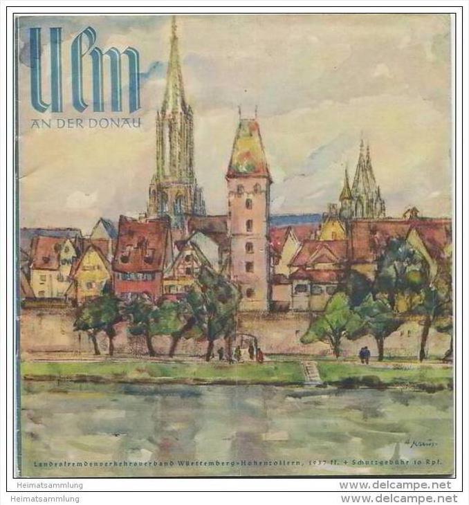 Ulm 1937 - 20 Seiten mit 25 Abbildungen - Umschlagsbilder / Anni Kraus Ulm - beiliegend Unterkunftsverzeichnis