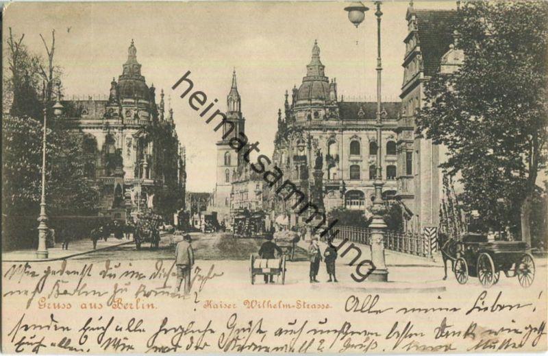 Gruss aus Berlin - Kaiser-Wilhelm-Strasse