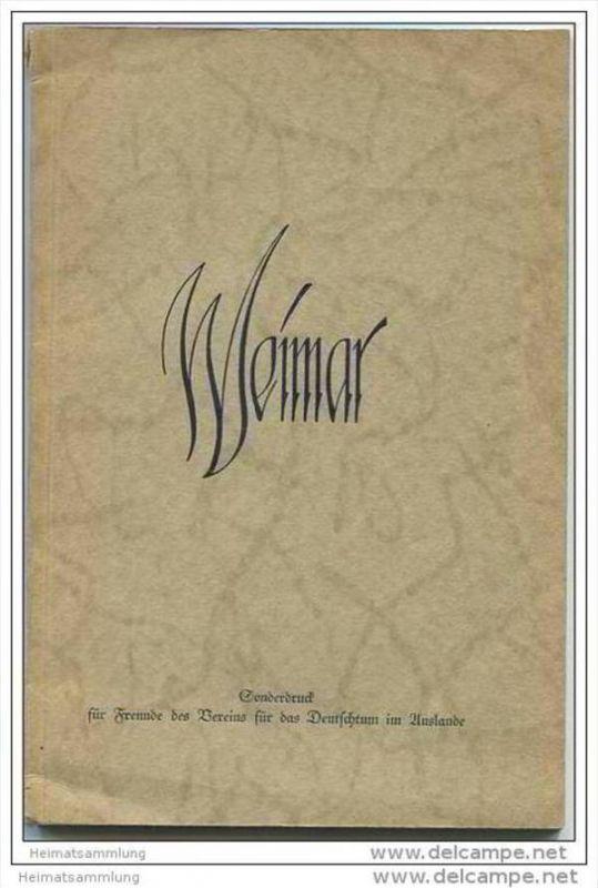 Weimar 30er Jahre - Sonderdruck für Freunde des Vereins für das Deutschtum im Auslande - 50 Seiten mit 32 Abbildungen