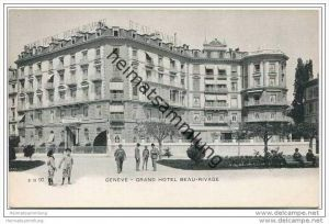Genève-Genf - Grand Hotel Beau Rivage ca. 1900