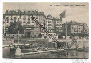 Genève-Genf - Grand Hotel Beau Rivage ca. 1905