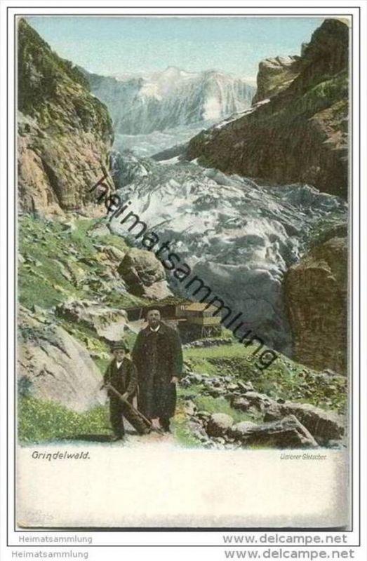 Grindelwald - Unterer Gletscher ca. 1900