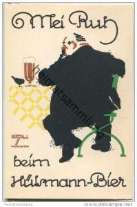 Hülsmann-Bier - signiert Ludwig Hohlwein München - Mei Ruh - Hülsmann-Brauerei Eickel i. W. Fernruf Bochum 75