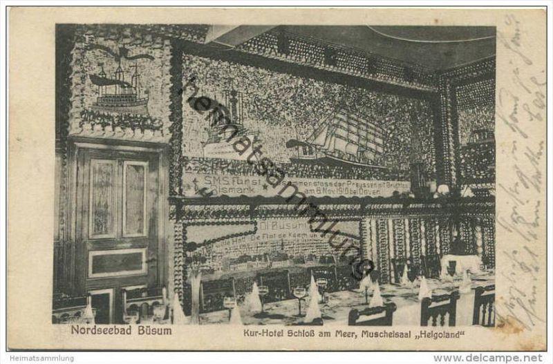 Nordseebad Büsum - Kurhotel Schloss am Meer - Muschelsaal - Verlag B. Busch Büsum - Bahnpost gel. 1925
