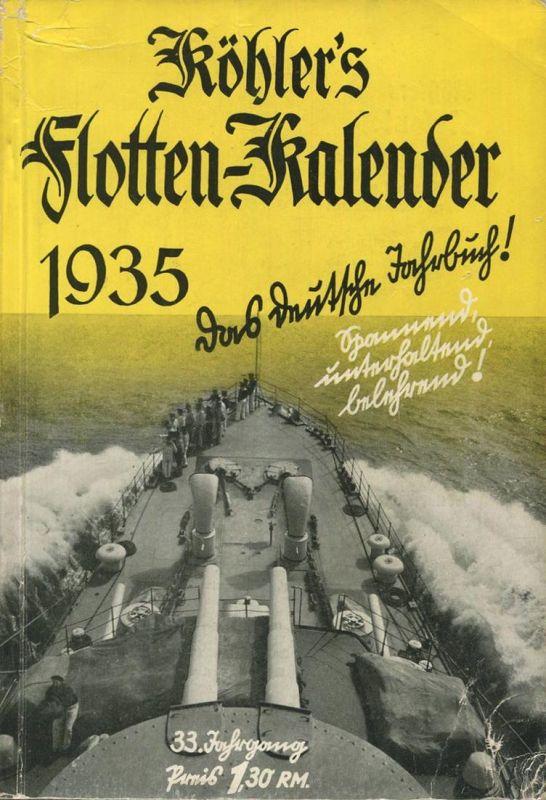 Köhlers Flotten-Kalender 1935 - 280 Seiten mit vielen Abbildungen - ein Gemälde von Professor Raoul Frank