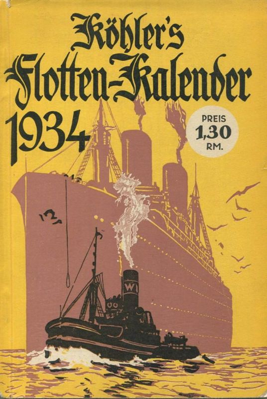 Köhlers Flotten-Kalender 1934 - 280 Seiten mit vielen Abbildungen - ohne Inhaltsangabe