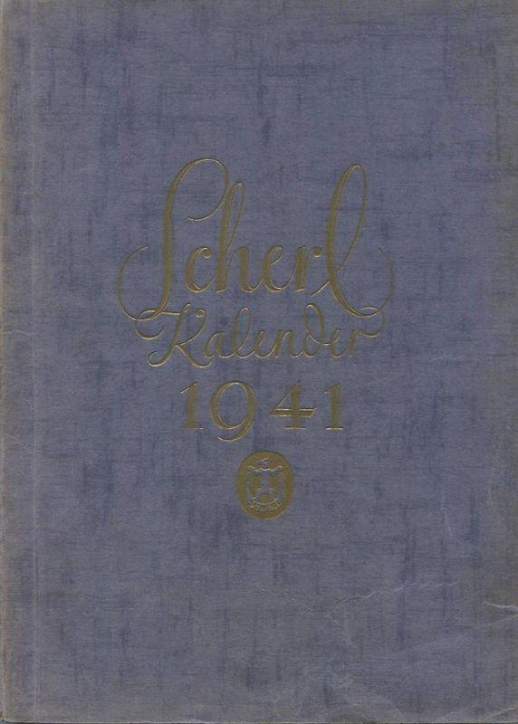 Scherl Kalender 1941 - 260 Seiten mit vielen Abbildungen