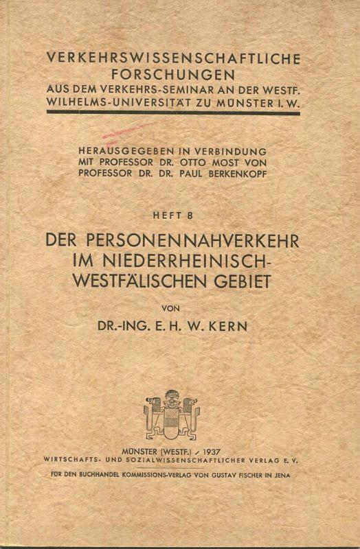 Verkehrswissenschaftliche Forschungen - Aus dem Verkehrs-Seminar an der Westf. Wilhelms-Universität zu Münster i. W. - H