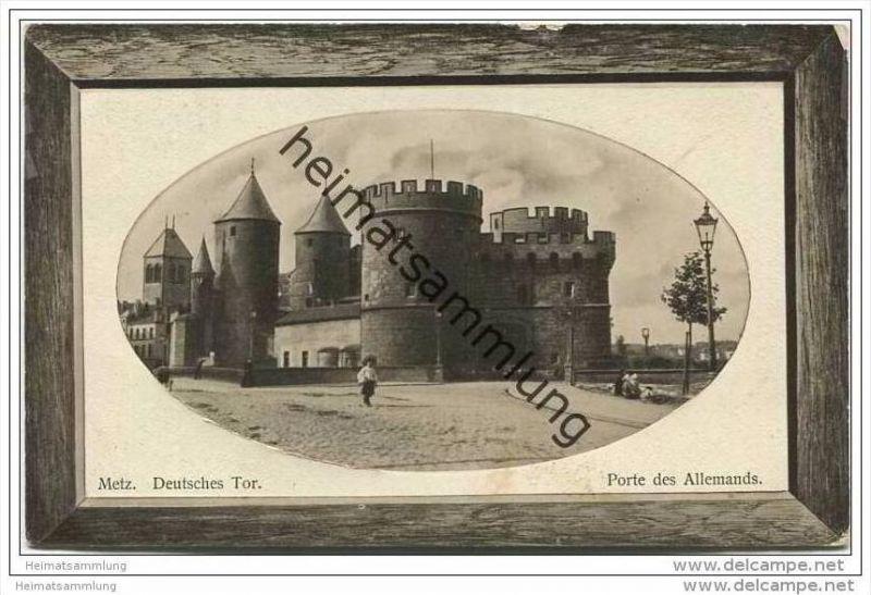 Metz - Deutsches Tor - Porte des Allemands