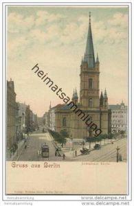Gruss aus Berlin-Kreuzberg - Jerusalemer Kirche ca. 1900