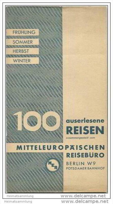 MER Mitteleuropäisches Reisebüro Berlin - 100 auserlesene Reisen 1932 - 52 Seiten mit vielen Abbildungen