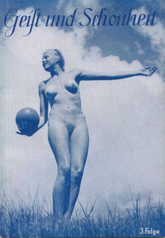 Geist und Schönheit 1939 von Wilm Burghardt - 3. Folge Körperausdruck und Körperkultur 48 Seiten mit 16 Abbildungen