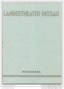 Landestheater Dessau - Spielzeit 1956/57 Nummer 28 - Programmheft Weinsberg von Johannes Wüsten - Werner Grossmann