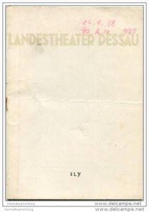 Landestheater Dessau - Spielzeit 1957/58 Nummer 15 - Programmheft Sly von Ermanno Wolf Ferrari - Oscar Schimoneck