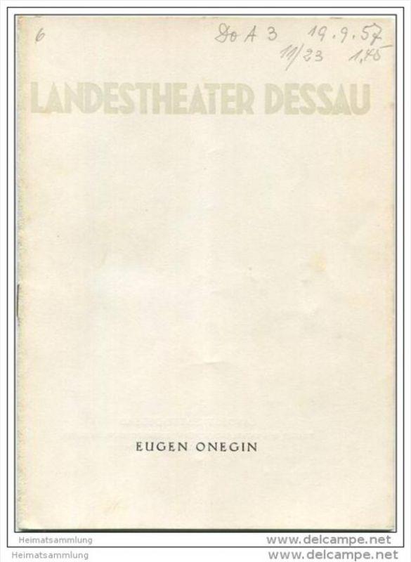 Landestheater Dessau - Spielzeit 1957/58 Nummer 4 - Eugen Onegin von Peter Tschaikowski - Magdalena Güntzel