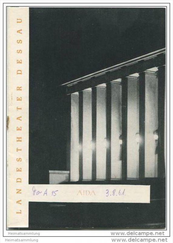 Landestheater Dessau - Spielzeit 1961 Nummer 32 - AIDA von Guiseppe Verdi - Hubertus Küper - Elonore Reimers
