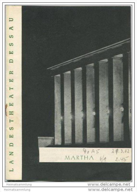 Landestheater Dessau - Spielzeit 1962 Nummer 8 - Martha von Friedrich von Flotow - Ina Fassbaender - Erna Bellmann