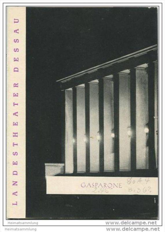 Landestheater Dessau - Spielzeit 1961 Nummer 39 - Gasparone von Carl Millöcker - Christa Gelien - Hubertus Küper