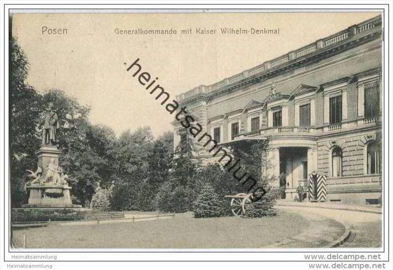 Posen - Generalkommando mit Kaiser Wilhelm-Denkmal