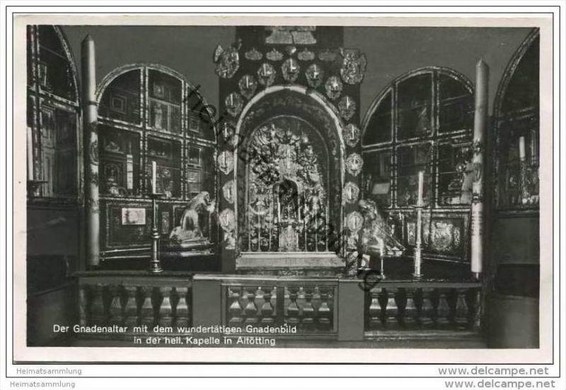 Altötting - der Gnadenaltar - Foto-AK 1940