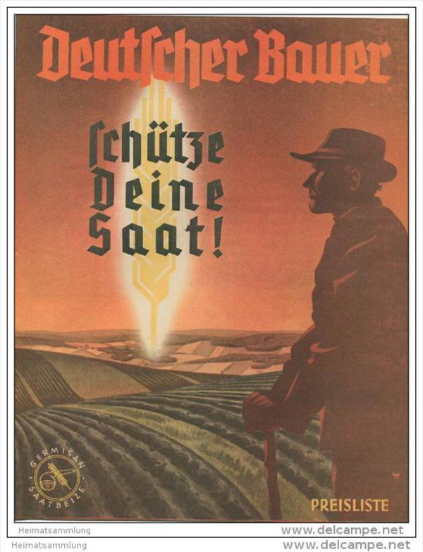 Deutscher Bauer schütze deine Saat! - Fahlberg-List AG Chemische Fabriken Magdeburg - Germisan - Hora - Streu-Mianin etc