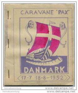 Caravane PAX 1952 DANMARK 17-7 - 18-8 1952