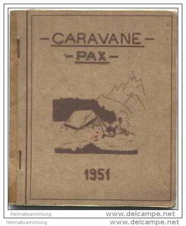 Caravane PAX 1951 - Guide Caravane cycliste Italie-Alpes - 1er Etape Strasbourg-Milan.... 19.07.51 - 20.08.51
