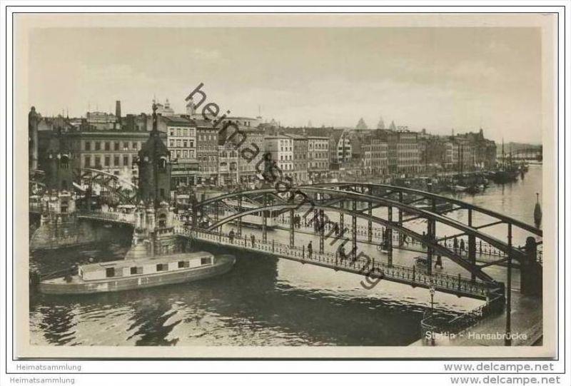 Stettin - Hansabrücke - Foto-AK 30er Jahre