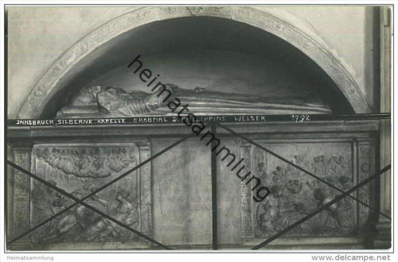 Innsbruck - Hofkirche - Silberne Kapelle - Grabmal Philippine Welser - Foto-AK 1925