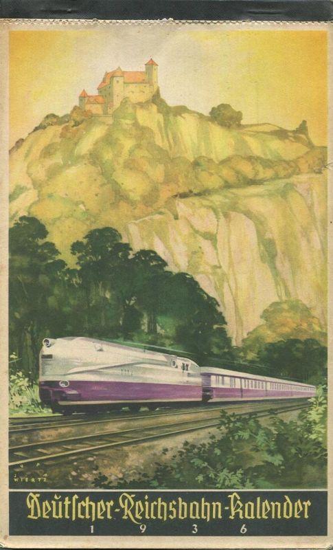 Reichsbahn-Kalender 1936 - vollständiges Exemplar - Herausgegeben vom Pressedienst der Deutschen Reichsbahn - Konkordia