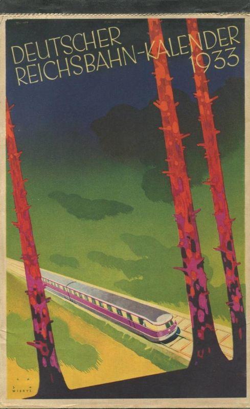 Reichsbahn-Kalender 1933 - vollständiges Exemplar - Herausgeber Dr. Ing. Dr. Hans Baumann Berlin - Konkordia Verlag Leip