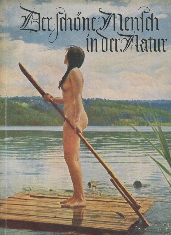 Der schöne Mensch in der Natur 1940 - Wilm Burghardt - Verlag Geist und Schönheit Dresden - 32 Seiten mit 17 Abbildungen