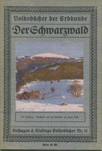 Volksbücher der Erdkunde - Der Schwarzwald 1911 - 40 Seiten mit 28 Abbildungen 1 farbige Karte und 4 farbige Gemälde von