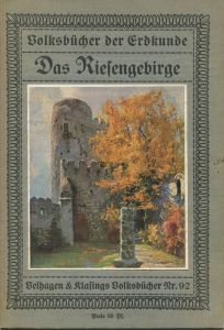 Volksbücher der Erdkunde - Das Riesengebirge ca. 1910 - 36 Seiten mit 29 Abbildungen einem farbigen Umschlagbild und ein
