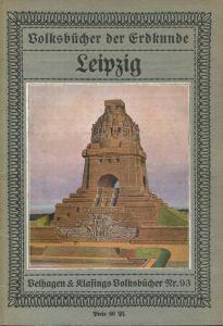 Volksbücher der Erdkunde - Leipzig - 34 Seiten mit 43 Abbildungen einem Plan von Leipzig und Umgebung und einem farbigen