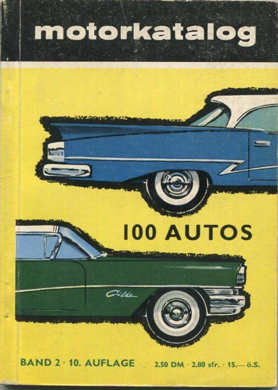 Motorkatalog 1958 - 128 Seiten - 100 Autos von Alfa Romeo Giulietta bis Wolseley 6/90 - Angaben zu Preis, PS und Höchstg