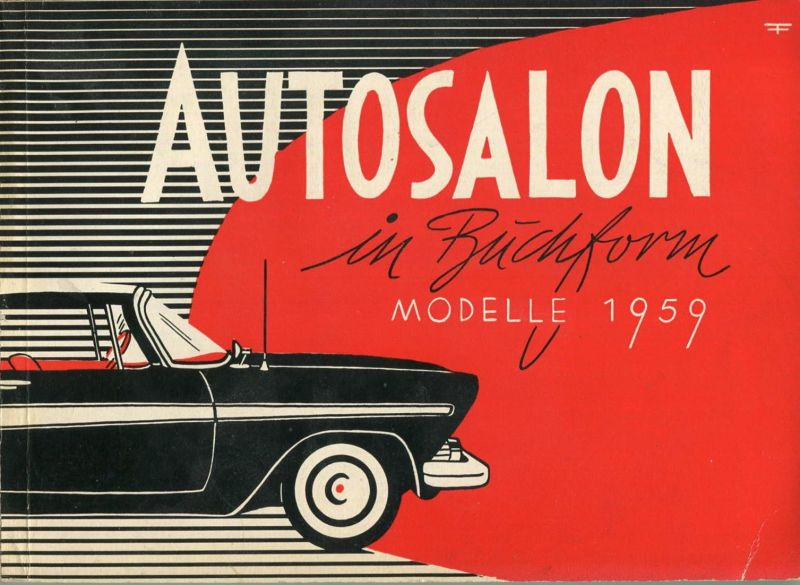 Autosalon in Buchform - Modelle 1959 - 4. Auflage - 132 Seiten mit vielen Abbildungen