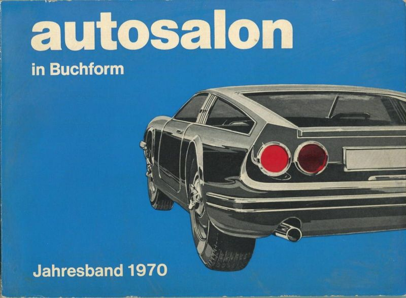 Autosalon in Buchform - Jahresband 1970 - 192 Seiten mit vielen Abbildungen